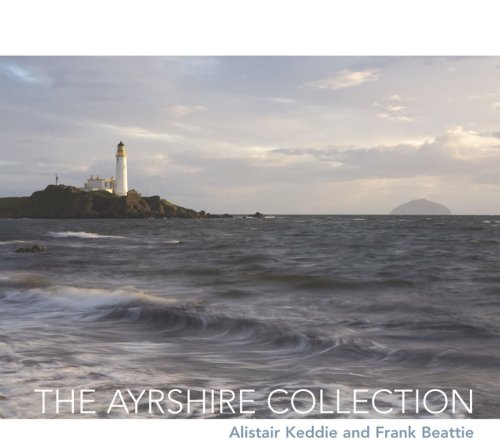 The Ayrshire Collection By Alistair Keddie