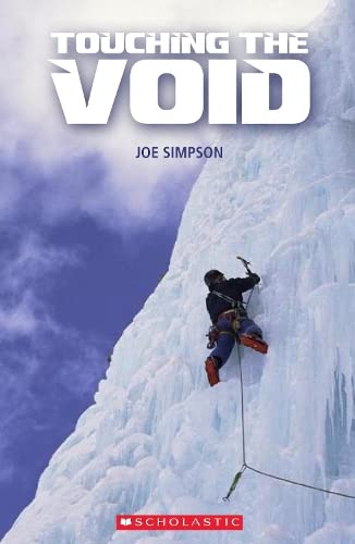 Touching the Void (Scholastic Readers) By Joe Simpson