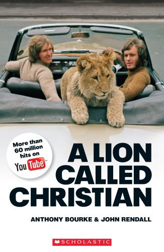 A Lion Called Christian book only (Scholastic Readers) By Jane Revell