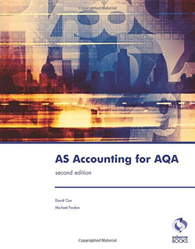 AS Accounting for AQA by David Cox