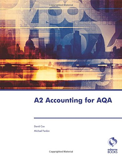 A2 Accounting for AQA by David Cox