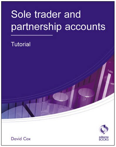 Sole Trader and Partnership Accounts Tutorial by David Cox