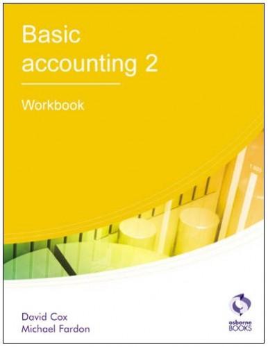 Basic Accounting 2: Workbook by David Cox