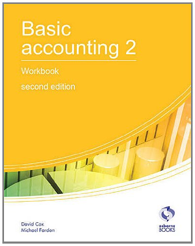 Basic Accounting 2 Workbook: 2 by David Cox