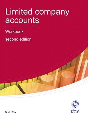 Limited Company Accounts Workbook By David Cox