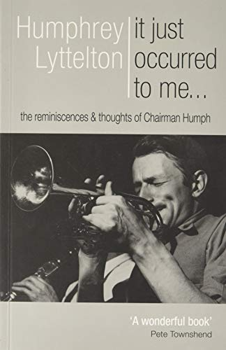 It Just Occurred to Me? By Humphrey Lyttelton