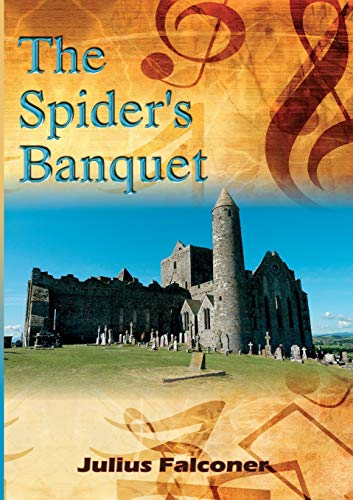The Spider's Banquet By Julius Falconer
