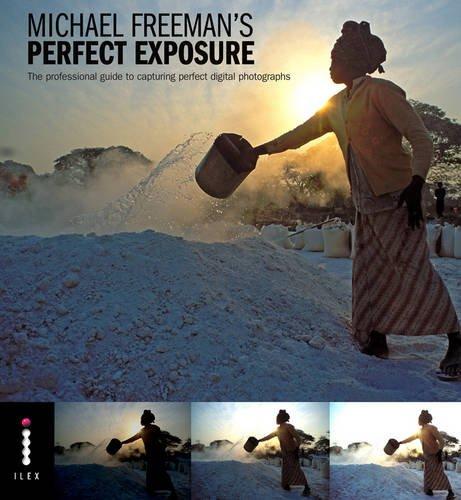 Perfect Exposure By Michael Freeman