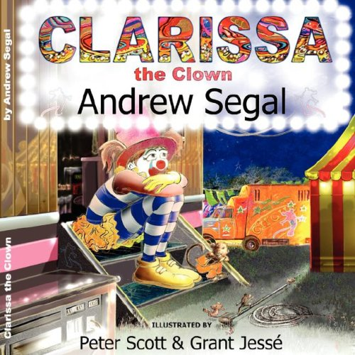 Clarissa the Clown By Andrew Segal