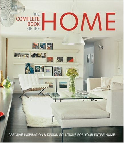 The Complete Book of the Home By Clay Ide