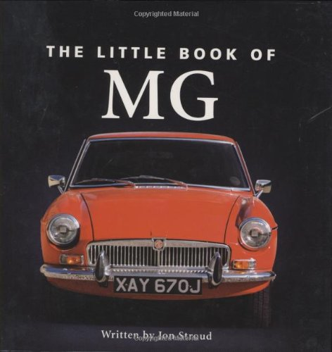 The Little Book of MG By Jon Stroud