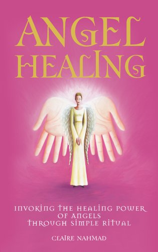 Angel Healing By Claire Nahmad