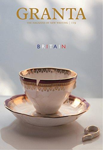 Granta 119: Britain by John Freeman