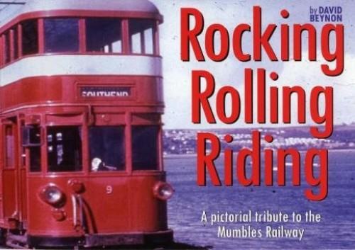 Rocking Rolling Riding By David Beynon