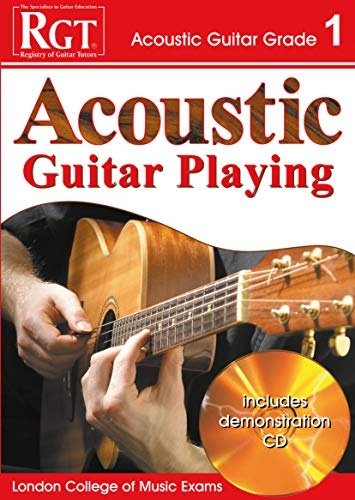 ACOUSTIC GUITAR PLAY - GRADE 1 (RGT Guitar Lessons) By Edited by Tony Skinner