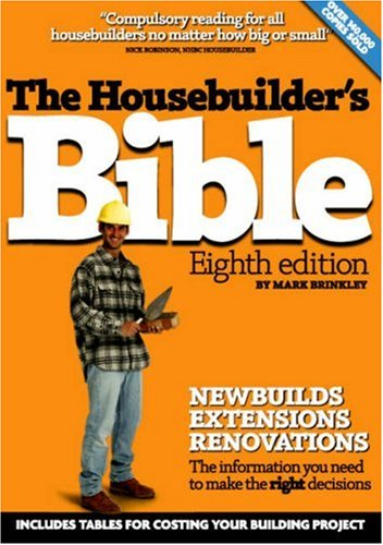 The Housebuilder's Bible By Mark Brinkley