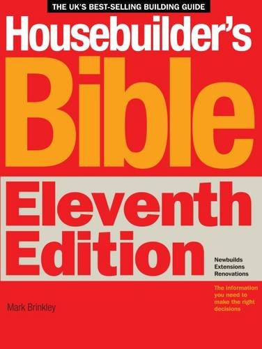 Housebuilder's Bible 11 By Mark Brinkley
