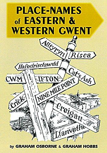 Place Names of Eastern & Western Gwent By Graham Osborne & Graham Hobbs