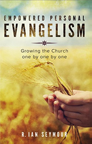 Empowered Personal Evangelism By R. Ian Seymour