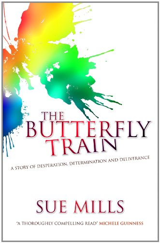 The Butterfly Train By Sue Mills