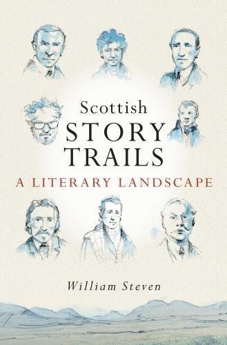 Scottish Storytrails By William Steven
