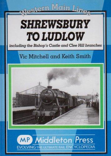 Shrewsbury to Ludlow By Vic Mitchell