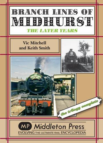 Branch Lines of Midhurst By Vic Mitchell