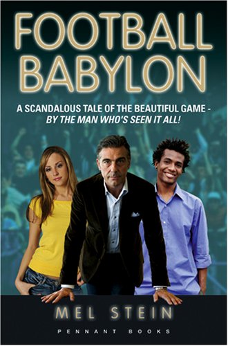 Football-Babylon-Entertaining-and-Fast-Paced-Anonymou-by-Mel-Stein-Paperback