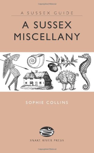A Sussex Miscellany By Sophie Collins