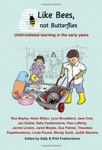 Like Bees, Not Butterflies By Sally Featherstone