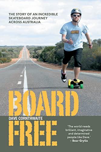 Boardfree By Dave Cornthwaite