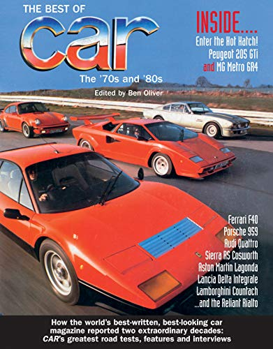 The Best of Car Magazine: The 70s and 80s By Anova Books
