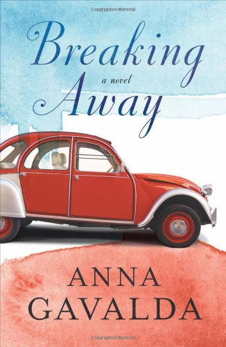 Breaking Away By Anna Gavalda