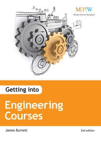 Getting into Engineering Courses By James Lord Burnett