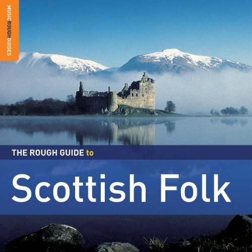 Various Artists - The Rough Guide To Scottish Folk By Various Artists