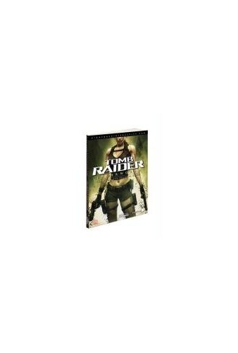 Tomb Raider Underworld: The Complete Official Guide By Piggyback