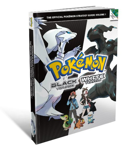 Pokemon Black and Pokemon White Versions 1 - The Official Pokemon Strategy Guide By The Pokemon Company International Inc