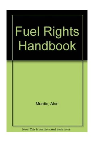 Fuel-Rights-Handbook-by-Murdie-Alan-1906076685-The-Cheap-Fast-Free-Post