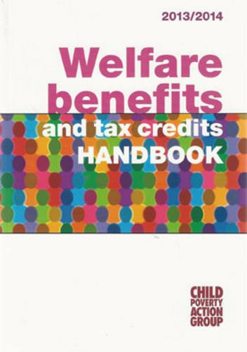 Welfare Benefits and Tax Credits Handbook By Child Poverty Action Group