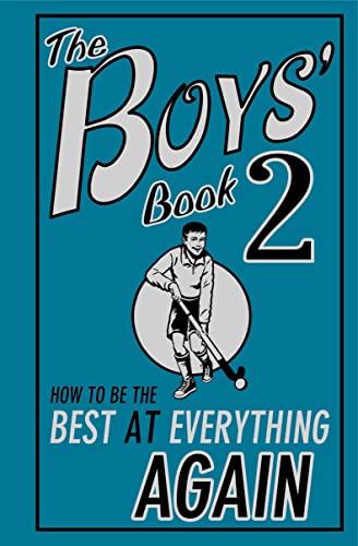 The Boys' Book 2: How to be the Best at Everything Again by Martin Oliver