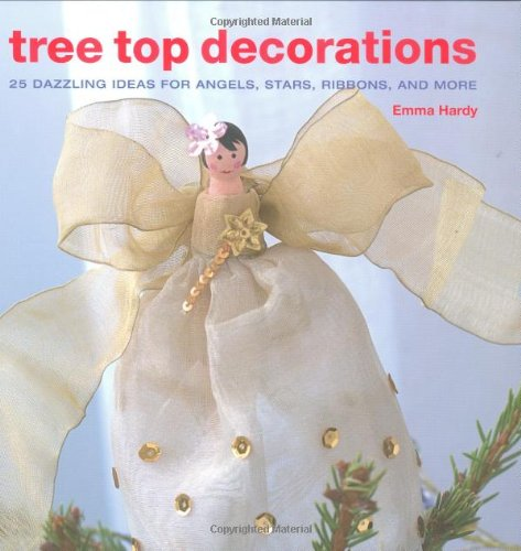 Tree Top Decorations By Emma Hardy