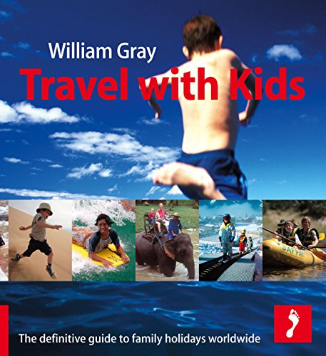 Travel with Kids by William Gray