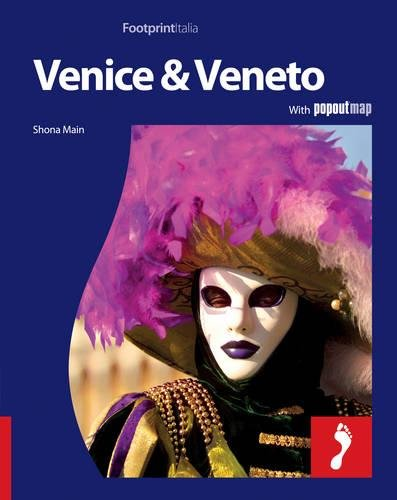 Venice & Veneto Footprint Full-colour Guide by Shona Main