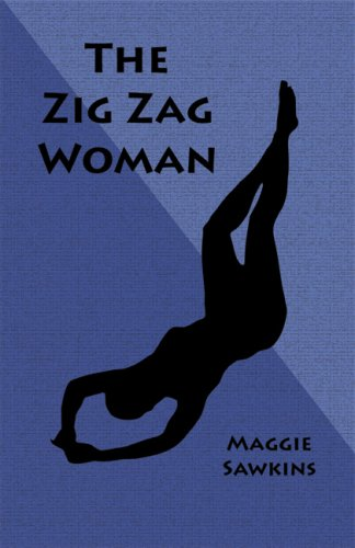 The Zig Zag Woman By Maggie Sawkins