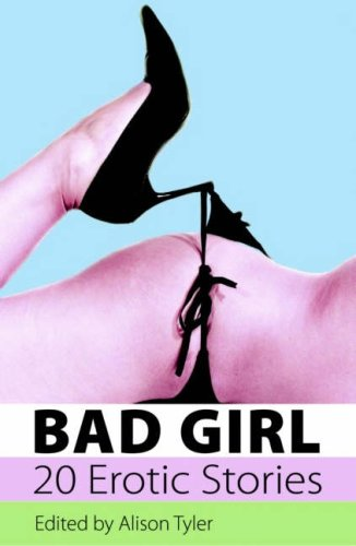 Bad Girl by Alison Tyler