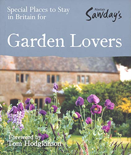 Special Places to Stay in Britain for Garden Lovers by Nicola Crosse