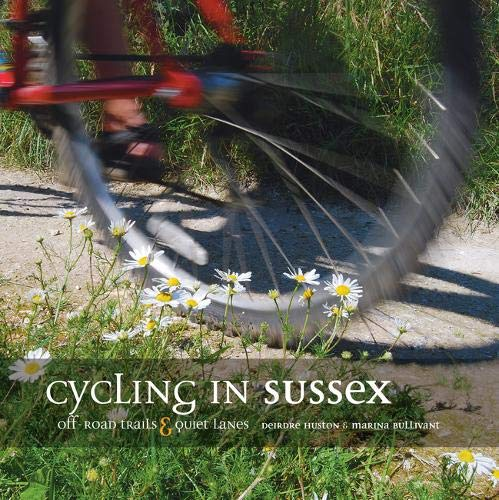 Cycling in Sussex By Deirdre Huston