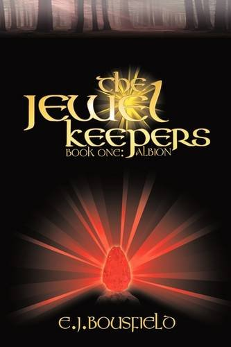 The Jewel Keepers By E.J. Bousfield