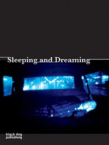 Sleeping and Dreaming By Helga Raulff