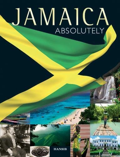 Jamaica: Absolutely By Arif Ali